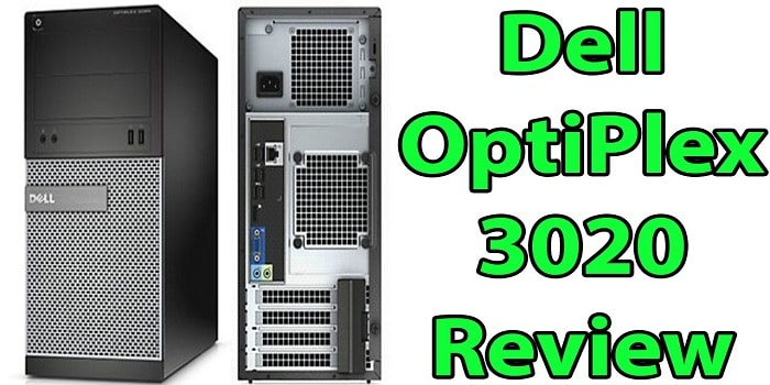 Dell Optiplex 3020 Review