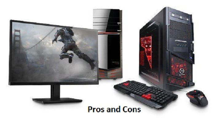 18 Pros and Cons of Desktop Computers - Full Explanations